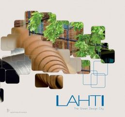 Lahti - The Green Design City